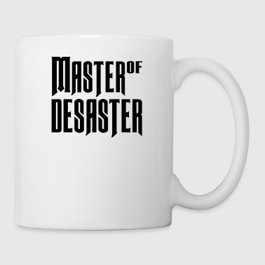 Master of Desaster - Tasse