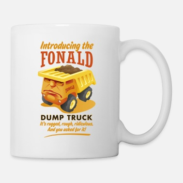 Funny Collection The Fonald Dump Truck - Tasse