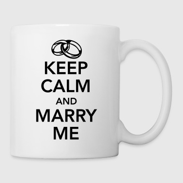 Keep calm and marry me - Mok