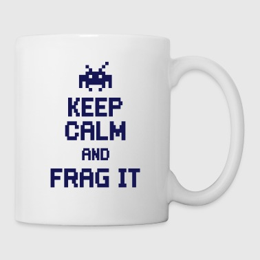 Keep Calm And keep calm and frag it - Kubek