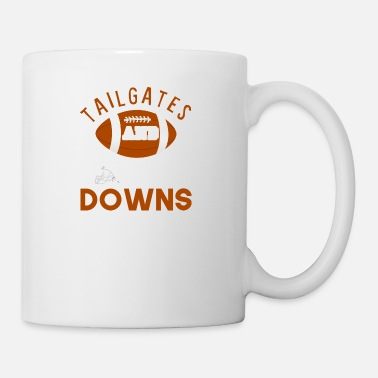 Tailgate Tailgates And Touchdowns - Mug