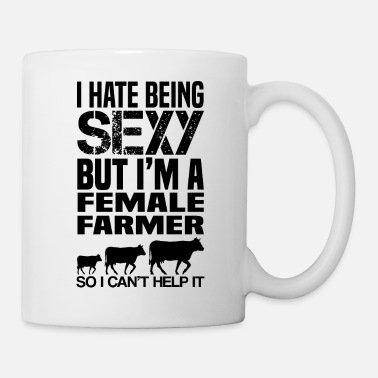 Beef I hate being sexy - female farmer cows gif shirt - Tasse