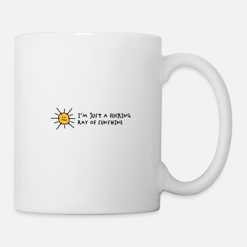 Funny Mugs & Drinkware - I m a fucking ray of sunshine! - Mug white