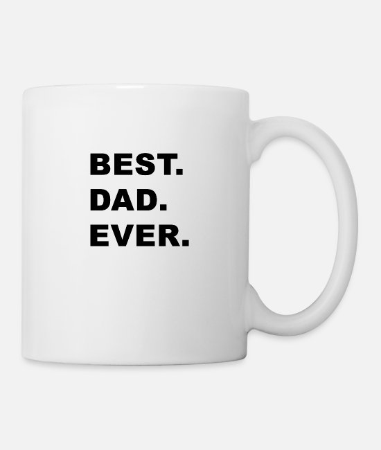 Father's Day Mugs & Drinkware - Best. Dad. Ever. - Mug white