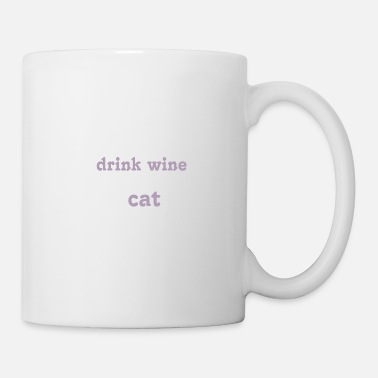 A glass of wine and my cat - Mug