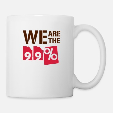 We Are The 99 Percent We are the 99 percent - Mug