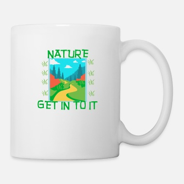 Nature NATURE - Get in to it - Mug