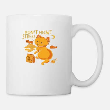 Reduced Dont Meowt stress - Mug