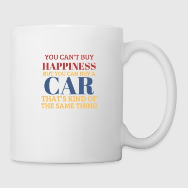 You can´t buy happiness, but cars! - Tasse