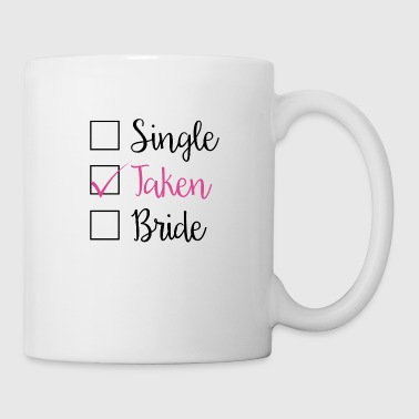 TAKEN - SINGLE TAKEN BRIDE (b) - Tasse
