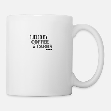 Here Fueled by Coffe and Carbs - Mug