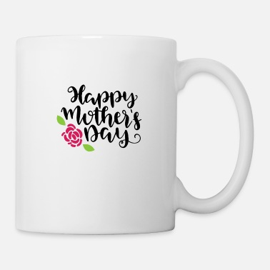 Day Happy Mothers Day - Mug