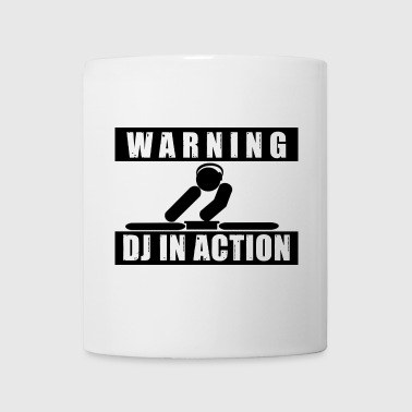 Warning Dj in Action - Tasse