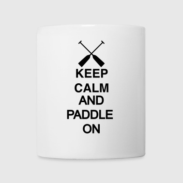 Keep calm and paddle on / black 2c - Tasse