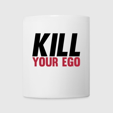 Kill Your Ego - Tazza