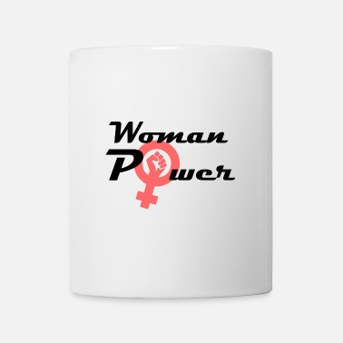 Woman Power Woman power strong women, woman power - Mug