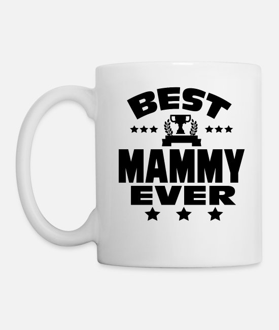 Pregnant Mugs & Drinkware - BEST MAMMY EVER - Mug white