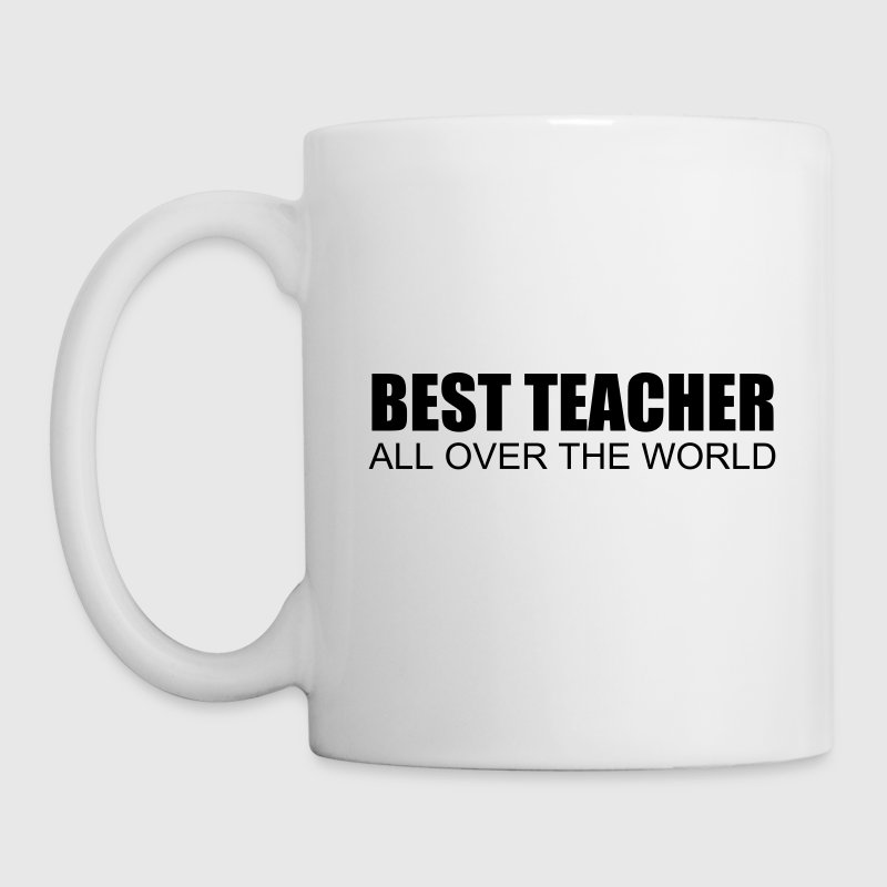 best teacher all over the world - Tasse