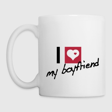 I love my boyfriend - Mugg