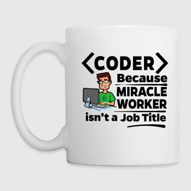 Proud Coder - Miracle Worker - Kubek