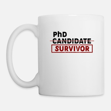 Survivor PhD Candidate Survivor - Mug