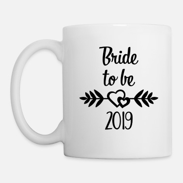 Bride Bride to be 2019 gift - Mug