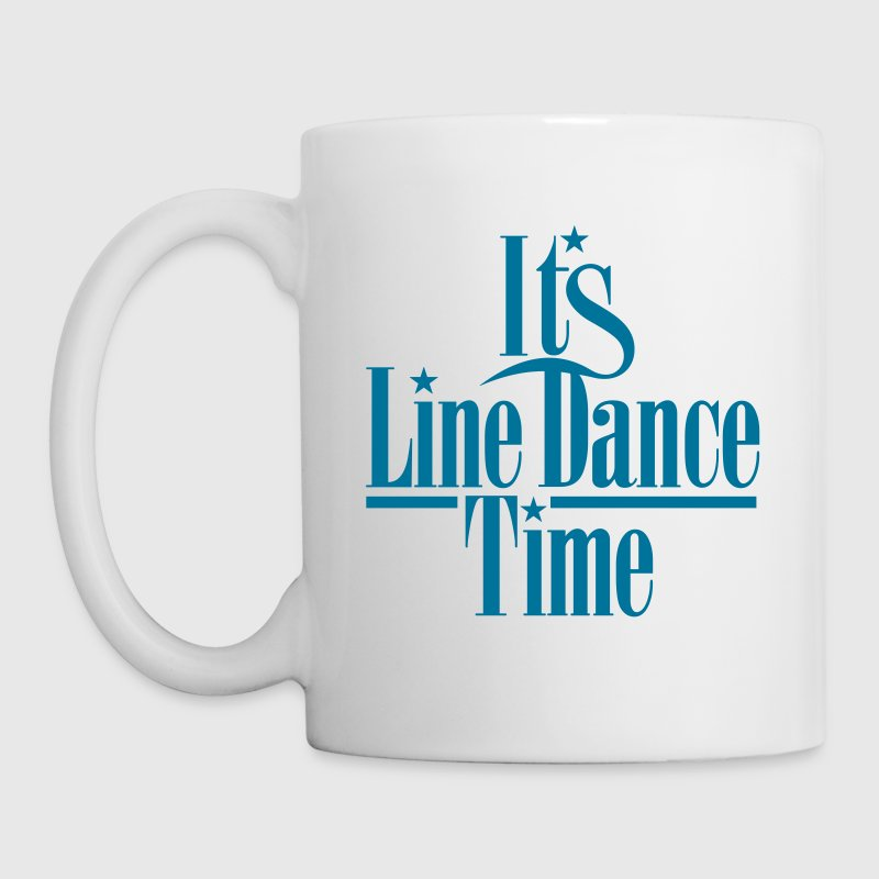 ITS LINE DANCE TIME - Tasse