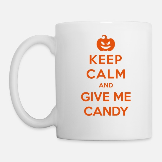 Funny Mugs & Drinkware - Keep Calm Give Me Candy - Funny Halloween - Mug white