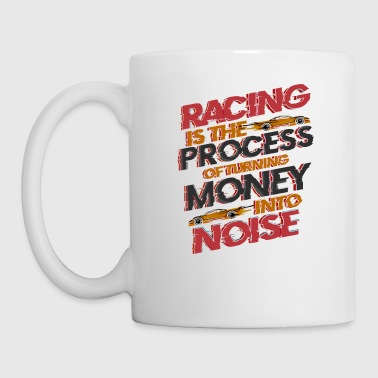Racing Turning Money to Noise Funny Track Car INVERTED - Mug