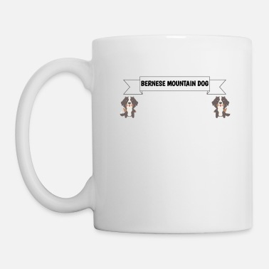 I Love My Bernese Mountain Dog Makes Me Happy You Not So - Mug