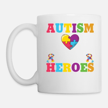 Autism Mom Some People Look Up To Their Heroes - Mug