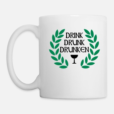 Divertidas drink drunk drunken - Taza