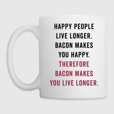 Happy People Bacon Funny Quote - Kop/krus