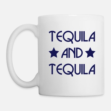Tequila TEQUILA AND TEQUILA (v) - Tasse