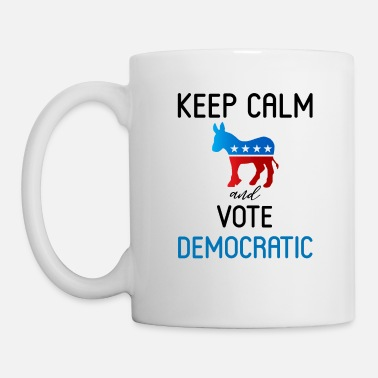 Democrat KEEP CALM AND VOTE DEMOCRATIC - Mug