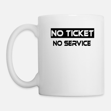 Ticket No Ticket No Service IT Support Ticketing - Mug