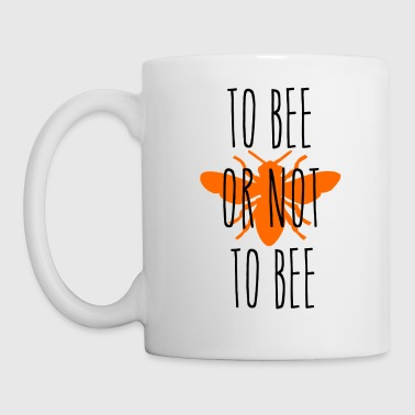 ++ To bee or not to bee ++ - Mug