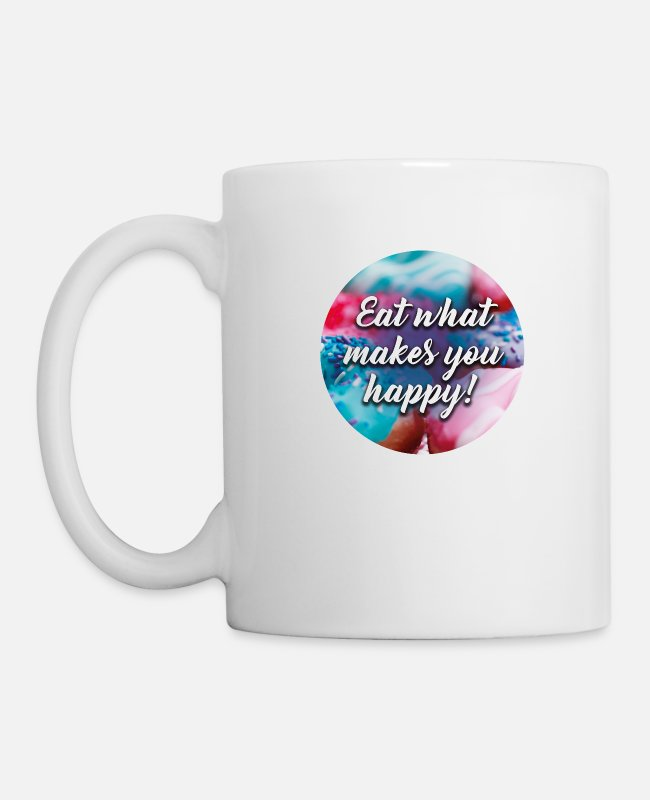 Red Mugs & Drinkware - EAT WHAT MAKES YOU HAPPY saying shirt - Mug white