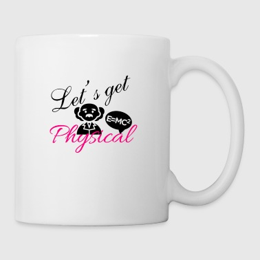 Let's get physical - Mug