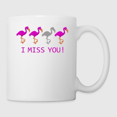 I Miss You flamants roses drôle - Tasse