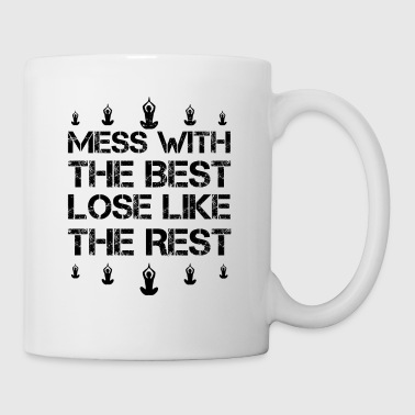 Mess with best lose king queen yoga 7 geschenk - Tasse
