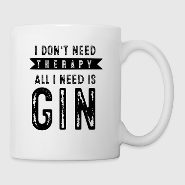 I don'tneed therapy all I need is GIN - Kopp