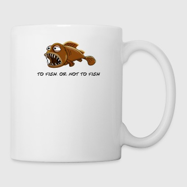 Funny Shakespeare Fish, to fish, or not to fish - Mug
