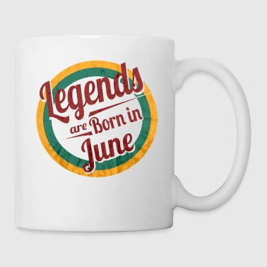 Legends Naissent en Juin - Tasse