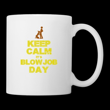 Keep Calm Blow Job Day - Muki