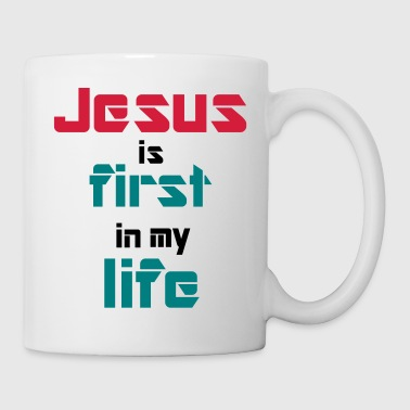 Jesus is first in my life - Tasse