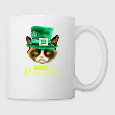 Drink Up Pussies St Patrick's Day - Mug