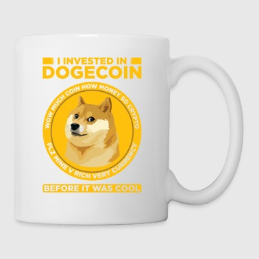 I iInvested in Dogecoin Before it was Cool- HODL - Mug