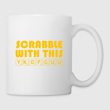 Scrabble With This YKOFCUU - Funny Scrabble - Mug