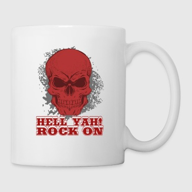 HELL YAH! Rock On - Tasse